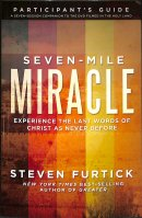 Seven Mile Miracle DVD With Participant's Guide