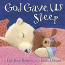 God Gave Us Sleep