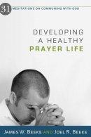 Developing A Healthy Prayer Life Pb