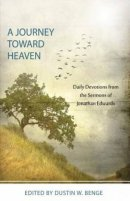 Journey Towards Heaven, A - Daily Devotions From Jonathan Ed
