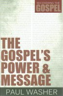 Gospel's Power And Message, The