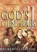 Gods Generals The Reformers
