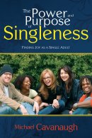 Power And Purpose Of Singleness Pb
