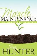 Miracle Maintenance Paperback Book