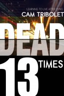 Dead 13 Times Paperback Book
