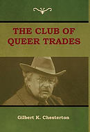The Club of Queer Trades (the Club of Peculiar Trades)