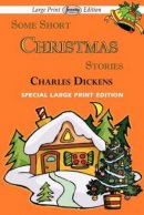 Some Short Christmas Stories (Large Print Edition)