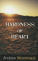 Hardness of Heart: Enemy of Faith