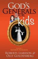 God's Generals For Kids Volume 1: Kathryn Kuhlman Paperback Book