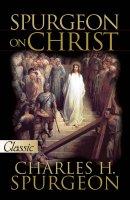 Spurgeon On Christ Paperback Book