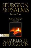 Spurgeon On The Psalms Book 1: Psalms 1-25