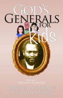 God's Generals For Kids Volume 7: William Seymour Paperback