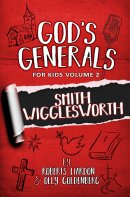 God's Generals For Kids - Volume Two