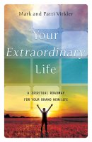 Your Extraordinary Life