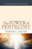 The Power of Pentecost: An Examination of Acts 2:17-21