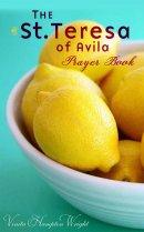 The St Teresa of Avila Prayer Book