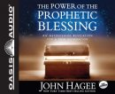 Power Of The Prophetic Blessing, The - Audiobook