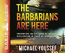 The Barbarians Are Here: Preventing the Collapse of Western Civilization in Times of Terrorism