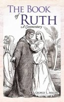 The Book of Ruth: A Commentary