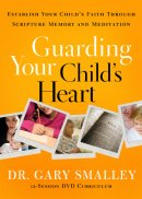 Guarding Your Childs Heart Dvd