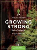 Growing Strong In Gods Family #1