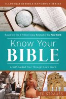 Know Your Bible - A Self-Guided Tour through God's Word