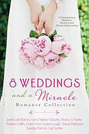 8 Weddings And A Miracle Romance Collection Paperback