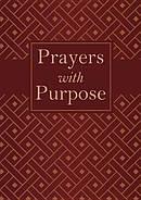 Prayers With Purpose