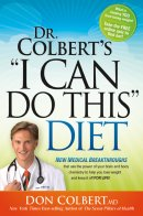 """Dr. Colbert's """"I Can Do This"""" Diet"""