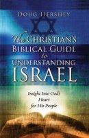 The Christian's Guide To Understanding Israel