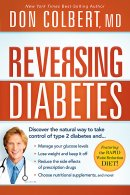 Reversing Diabetes : The Safe Natural Whole Body Approach To Managing Your