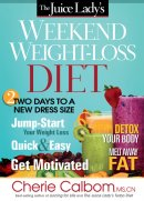 Juice Ladys Weekend Weight Loss Diet