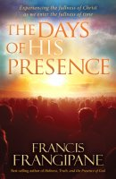 The Days Of His Presence