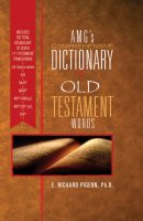 AMG s Comprehensive Dictionary of Old Testament Words