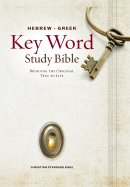 The Hebrew-Greek Key Word Study Bible