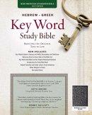 NASB Hebrew-Greek Key Word Study Bible, The