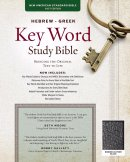 NASB Hebrew-Greek Key Word Study Bible, The
