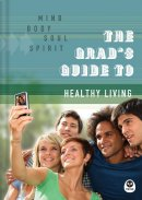 Grads Guide To Healthy Living