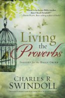 Living The Proverbs