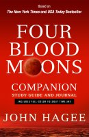 Four Blood Moons: Charting The Course Of Change Companion Study Guide and Journal Paperback