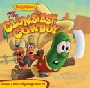 VeggieTales The Clumsiest Cowboy Paperback with CD