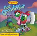 VeggieTales: One Good Knight Paperback with CD