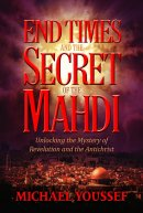 End Times And The Secret Of The Mahdi
