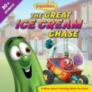 VeggieTales: The Great Ice Cream Chase