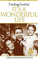 Finding God in It's a Wonderful Life