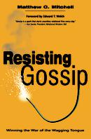 Resisting Gossip