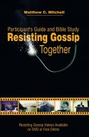 Resisting Gossip Participant's Guide