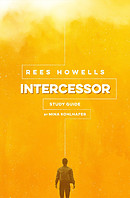 Rees Howells Intercessor Study Guide