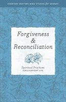 Forgiveness & Reconciliation