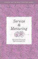 Service and Mentoring